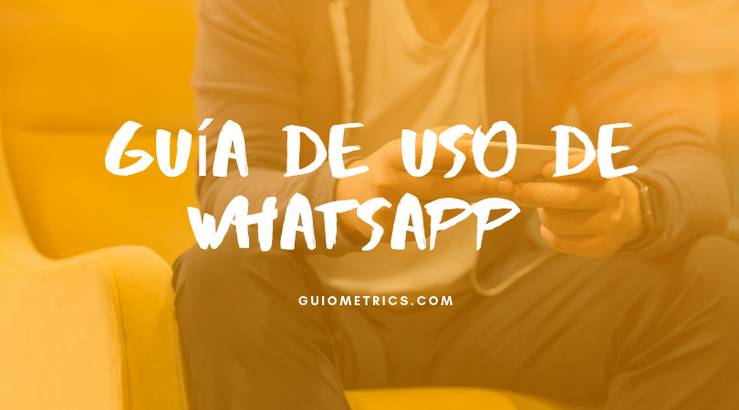Guía de Uso de Whatsapp Business